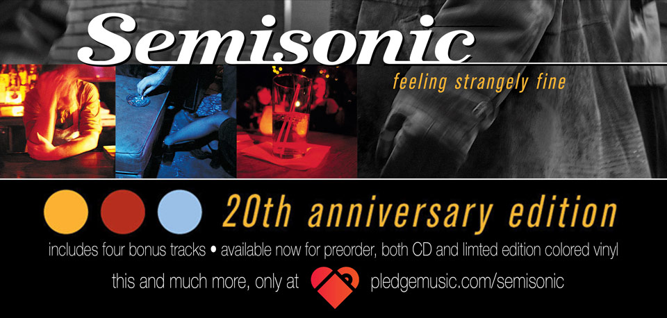 Semisonic Feeling Strangely Fine 20th Anniversary Edition